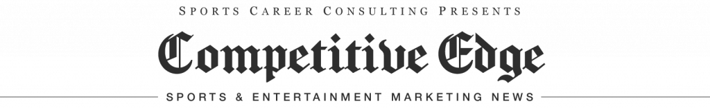 Competitive Edge - Sports & Entertainment Marketing News